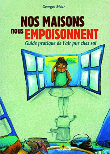 9782914717052: Nos maisons nous empoisonnent (French Edition)