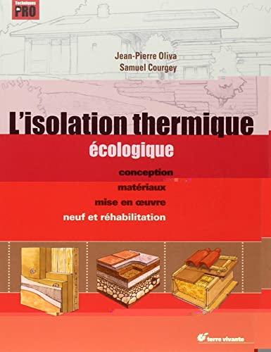 9782914717885: L'isolation thermique écologique : Conception, matériaux, mise en oeuvre