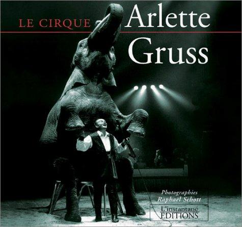 9782914720021: Le cirque Arlette Gruss