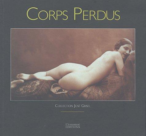 9782914720090: CORPS PERDUS