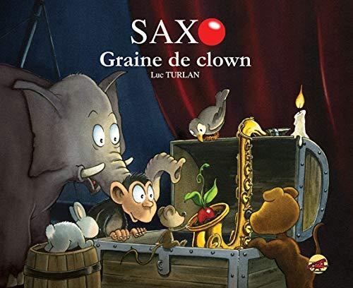 9782914721424: Saxo, Tome 3 : Graine de clown