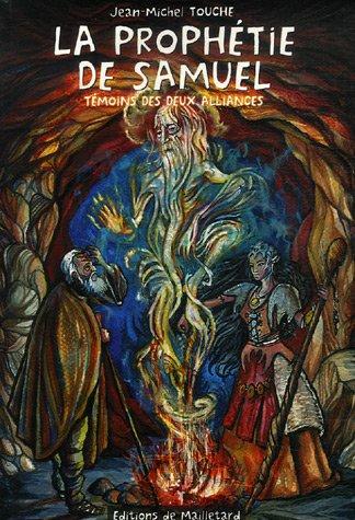 9782914724166: Les messagers de l'Alliance : Tome 2, La Prophétie de Samuel