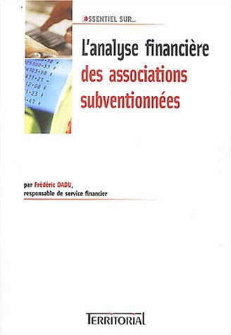 9782914726474: L'analyse financiere des associations subventionn�es