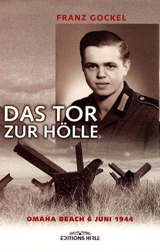 9782914729246: Das tor zur holle - omaha beach 6 juin 1944