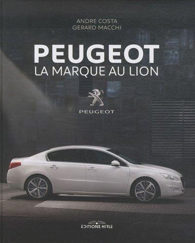 9782914729963: Peugeot : La marque au lion