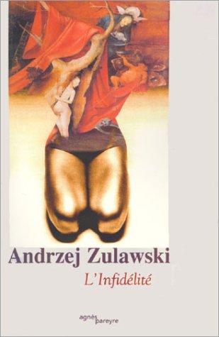 L'Infidélité: Zulawski, Andrzej