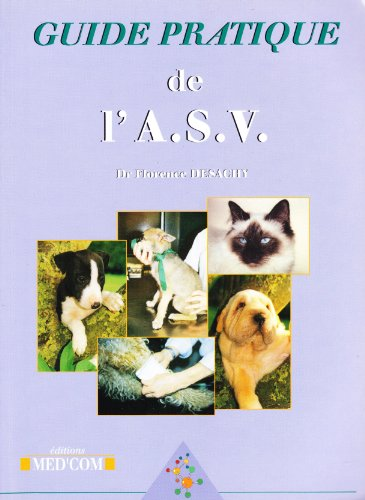 9782914738040: Guide pratique de l'A.S.V.
