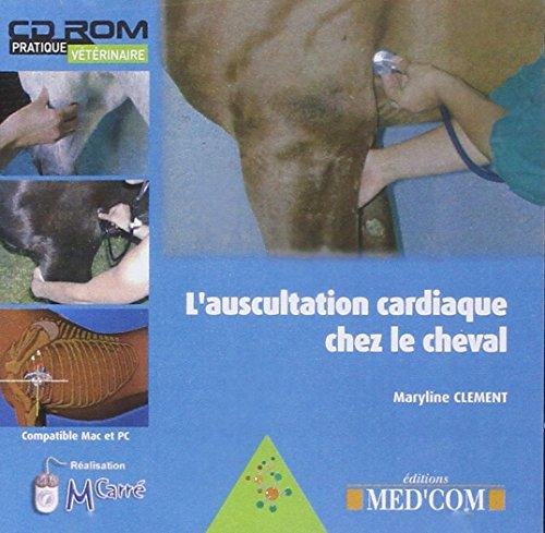 L'auscultation cardiaque chez le cheval (French Edition): Maryline Clement