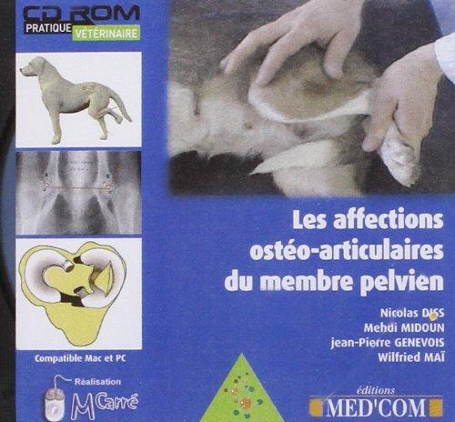 Les affections osteo-articulaires du membre pelvien (French Edition): Wilfried Maï