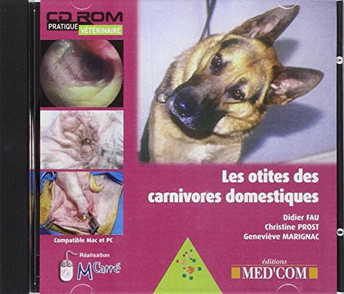Les otites des carnivores domestiques (French Edition): Didier Fau
