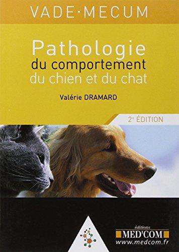 9782914738958: pathologie du comportement du chien et du chat (2e édition)