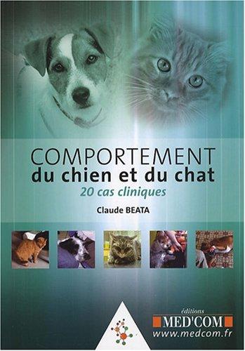 9782914738996: Comportement du chien et du chat : 20 cas cliniques