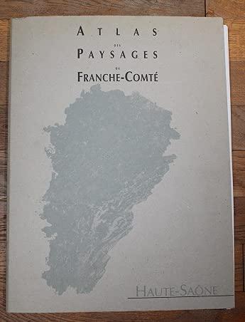 9782914741002: Atlas des paysages de Franche-Comt� Haute-Sa�ne