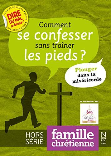 9782914742122: Famille Chretienne Hs N 7 Comment Se Confesser Sans Trainer les Pieds ?