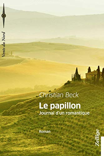 9782914773423: Le Papillon, Journal d'un Romantique