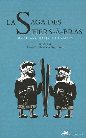 9782914777285: La Saga des Fiers-�-bras