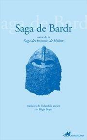 SAGA DE BARDR SUIVI DE SAGA DES HOMMES D: BOYER REGIS
