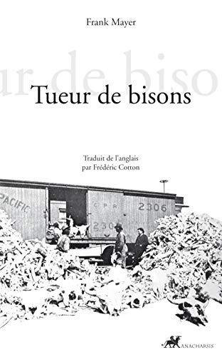 9782914777681: Tueur de bisons (French Edition)
