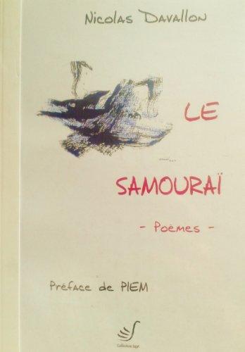 9782914790369: Le samoura� : Po�mes