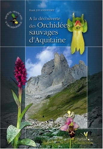 9782914817004: Orchidees Sauvages D'Aquitaine (French Edition)