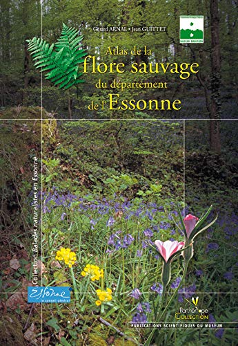 9782914817042: Atlas de la flore sauvage de l'Essonne