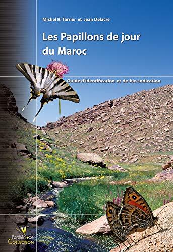9782914817165: Papillons de jour du Maroc : Guide d'identification et de bio-indication