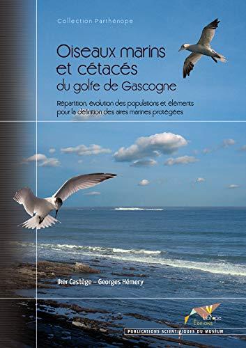 oiseaux marins et cétacés du golfe de Gascogne: Georges H�mery, Iker Cast�ge
