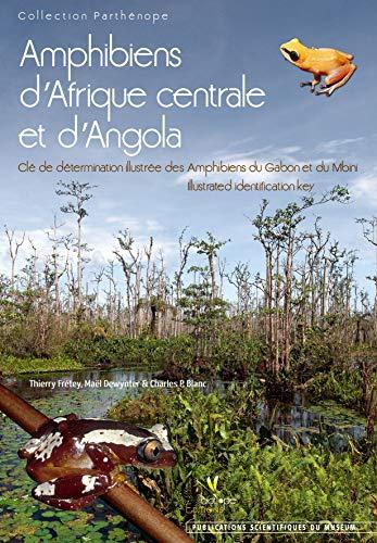 amphibiens d'Afrique centrale et d'Angola ; clé de détermination illustr&...