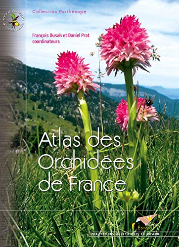9782914817622: atlas des orchidées de France