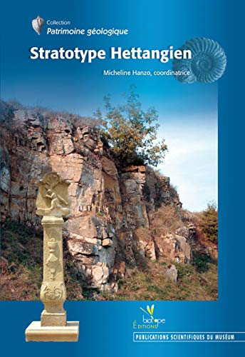 Stratotype Hettangien (French Edition): Collectif