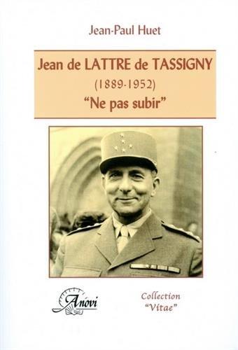 9782914818346: Jean de Lattre de Tassigny (1889-1952) (French Edition)