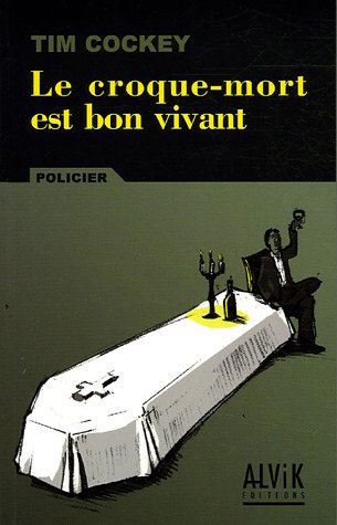 9782914833394: Le Croque Mort Est Bon Vivant