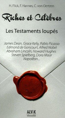 9782914833578: Riches et célèbres : Les loupés de leurs testaments