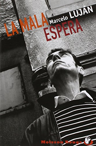 9782914833950: La Mala Espera (Moisson rouge)