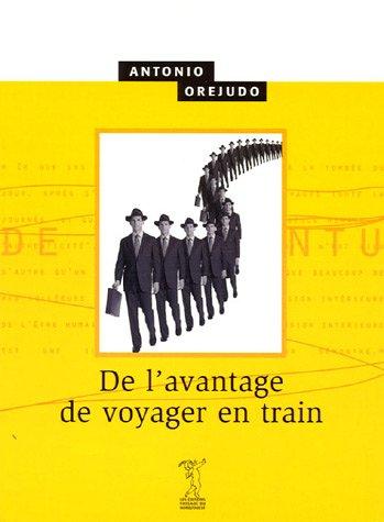 9782914834179: De l'avantage de voyager en train