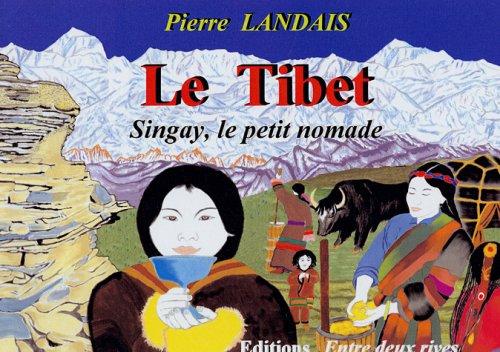 9782914846080: L'Asie racontée aux enfants : Le Tibet : Singay, le petit nomade