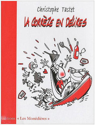 9782914848893: La Corr�ze en d�lires