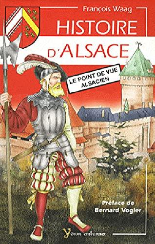 9782914855662: HISTOIRE D'ALSACE, LE POINT DE VUE ALSACIEN