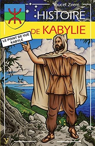 9782914855983: HISTOIRE DE KABYLIE