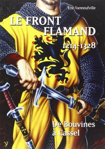 9782914855990: FRONT FLAMAND 1214-1328 DE BOUVINES A CASSEL