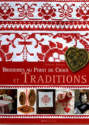 9782914856683: Broderies au point de croix et traditions