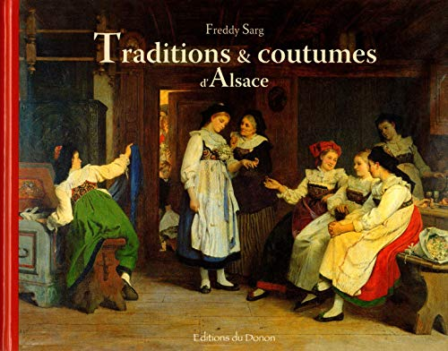 9782914856966: Traditions & Coutumes d'Alsace