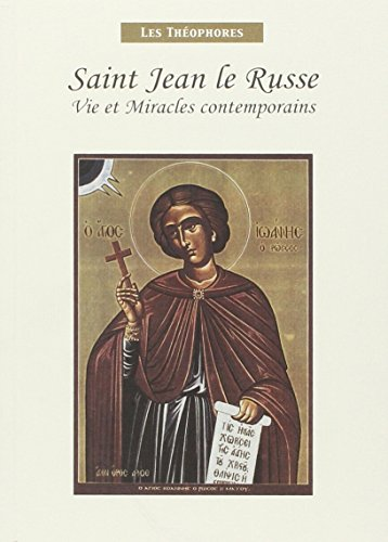 9782914857017: Saint Jean le Russe. Vie et Miracles Contemporains (1690-1730)