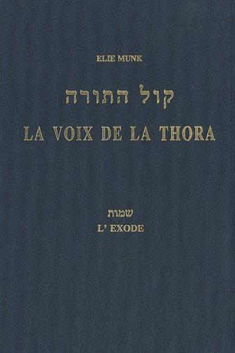 9782914860093: La voix de la Thora : L'Exode