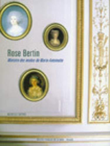 9782914863049: Rose Bertin : Ministre des modes de Marie-Antoinette