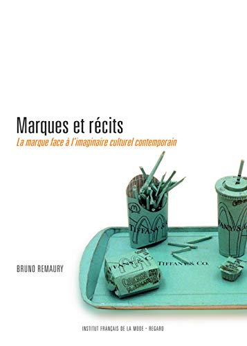 9782914863063: Marques et récits : La marque face à l'imaginaire culturel contemporain