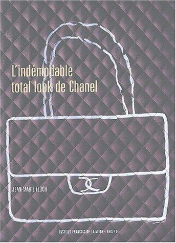 9782914863087: L'indémodable total look de Chanel