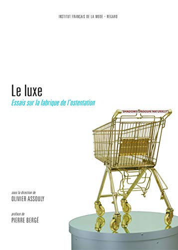 9782914863094: Le luxe (French Edition)