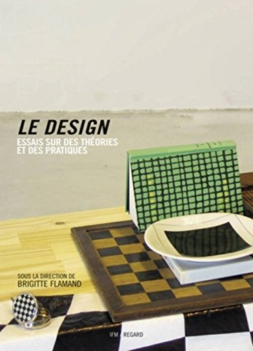 Design (Le) [nouvelle édition]: Flamand, Brigitte