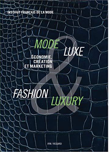 9782914863292: Mode & Luxe / Fashion & Luxury : Economie, culture et marketing
